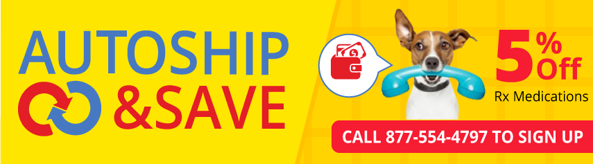 Save 5% off of prescription medications when you setup AutoShip; call 877-554-4797 to signup